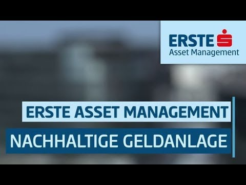 Nachhaltiges Investieren in der Erste Asset Management