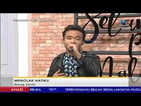 ALONG - MENOLAK HATIKU (Selamat Pagi Malaysia 2017)