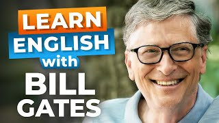Learn English with Bill Gates