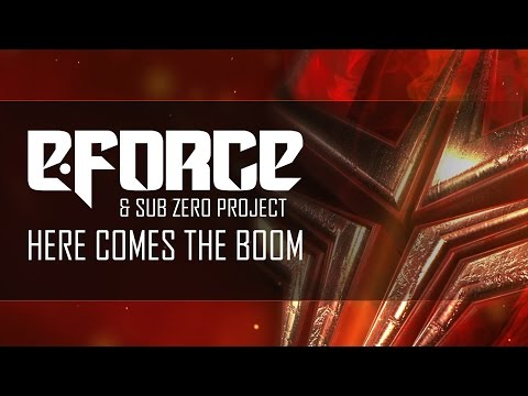 E-Force & Sub Zero Project - Here Comes The Boom
