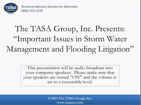 Important Issues in Storm Water Management and Flooding Litigation