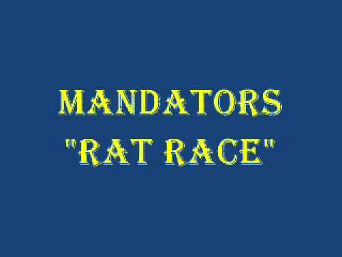 Mandators - Rat Race (Audio)