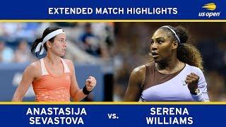 Extended Highlight: Serena Williams vs. Anastasija Sevastova | 2018 US Open, SF