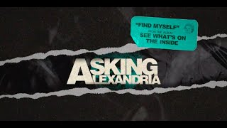 Asking Alexandria - Find Myself (Official Visualizer)
