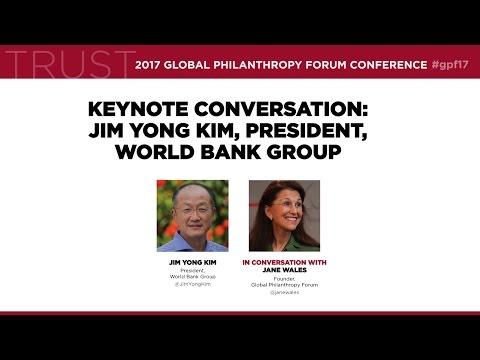 Keynote Conversation: Jim Yong Kim, President, World Bank Group