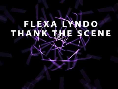 Flexa Lyndo - Thank The Scene