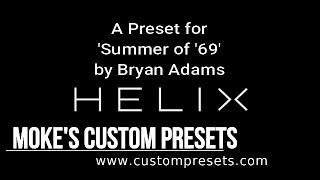 Moke's Summer of '69 (HB) Helix Preset Demo