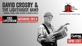 David Crosby & the Lighthouse Band :: 12/8/18 :: The Capitol Theatre :: Sneak Peek
