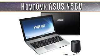 ноутбук Asus N56V. Видео обзор
