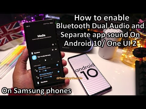 Bluetooth Dual Audio on Android 10 One UI 2 Note 9, S9+, S10+, Note 10+