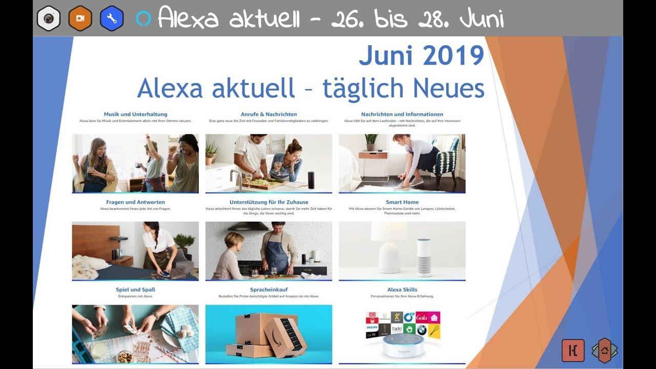 Alexa Aktuell 26 Bis 28 Juni