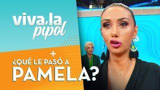 ¿QUÉ LE PASÓ? Pamela Díaz llegó con la boca chueca - Viva La Pipol