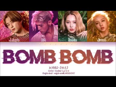 KARD - BOMB BOMB (밤밤) (Color Coded Lyrics Eng/Rom/Han/가사)