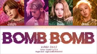 KARD BOMB BOMB 밤밤 Color Coded Lyrics Eng Rom Han 가사