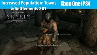 Skyrim SE Xbox One/PS4 Mods|Increased Population: Towns & Settlements