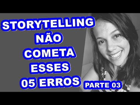 storytelling---não-cometa-esses-05-erros-(parte-03)