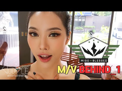 [ENG SUBS] MiSO(미소)_BLESSED(블래쓰)_M/V Behind_1
