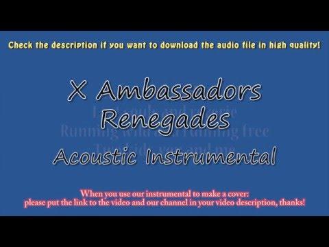 X Ambassadors - Renegades (Full Acoustic Instrumental) Karaoke