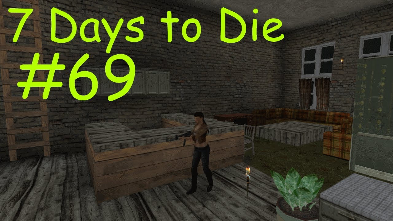 7 days to die 69 alpha 6 3 youtube. Black Bedroom Furniture Sets. Home Design Ideas