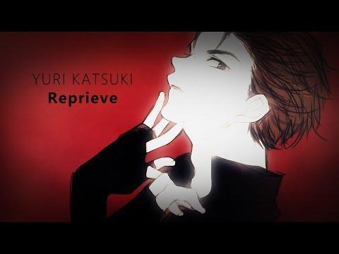 Yuri Katsuki - Reprieve [Yuri!!! on ice]
