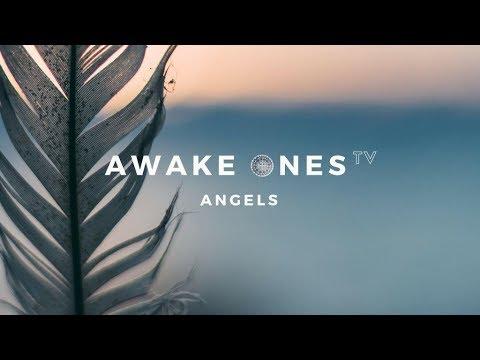 Angels | Awake Ones TV - Ep.6