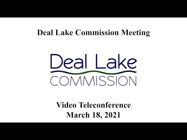 Deal Lake Commission Meeting - March 18, 2021
