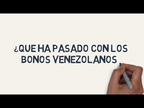 ¿Qué Ha Pasado Con Los Bonos Venezolanos?