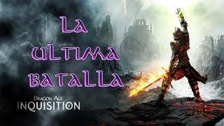 Dragon Age Inquisition - Guia Arma - La Ultima Batalla