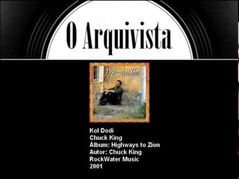 Kol Dodi - Chuck King