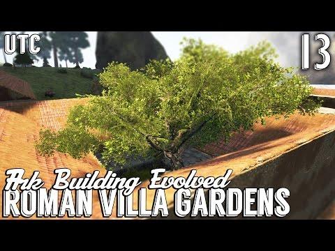 Ark Building Evolved :: Episode 13 :: Roman Villa Gardens w/ EcoTrees :: Roman House (Part 1) :: UTC