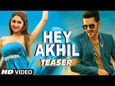 HeyAkhil Video Song (Teaser) || Akhil -...