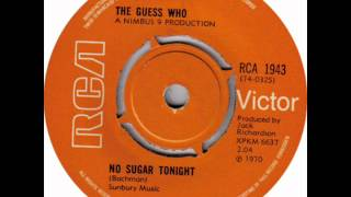 Guess Who - No Sugar Tonight, Mono 1970 RCA Victor(U.K.) 45 record.