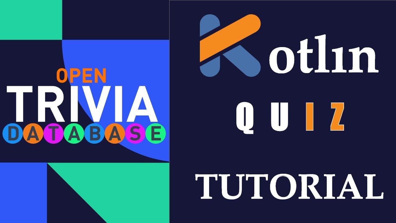 Kotlin Trivia Quiz App Tutorial   Kotlin Video Course