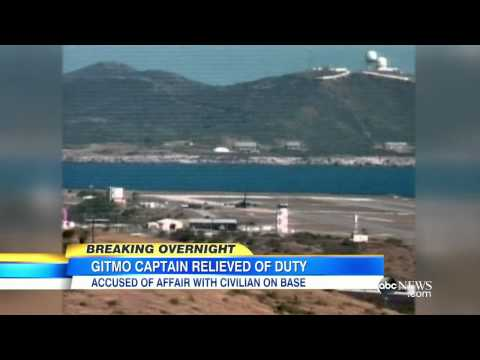 Navy Captain Fired From Command of Guantanamo Naval Base