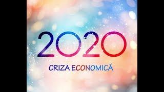 ANUL 2020 IN 10 MINUTE - NOUA CRIZA ECONOMICA GLOBALA - PREZICERI PENTRU 2020