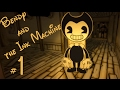 【Gameplay Walkthrough】 Bendy And The Ink Machine Chapter 1 (V1.0)【Horror Game】No Commentary