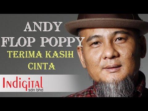 Andy Flop Poppy - Terima Kasih Cinta (Official Lyric Video)
