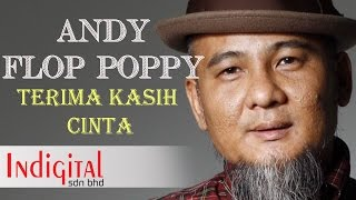 Terima Kasih Cinta - Andy Flop Poppy (Lyrics Video).