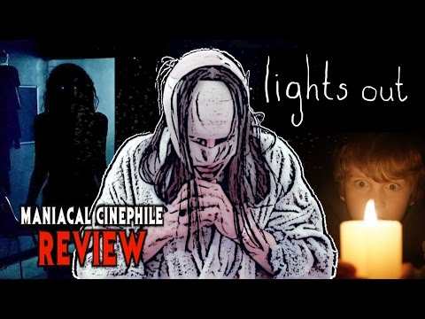 Lights Out Movie Review - Maniacal Cinephile