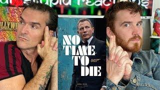 NO TIME TO DIE Trailer REACTION!!   James Bond 007   Daniel Craig   Rami Malek   Christoph Waltz
