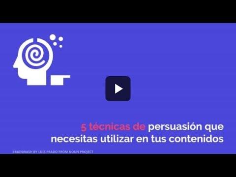 5 técnicas de persuasión que necesitas utilizar en tus contenidos