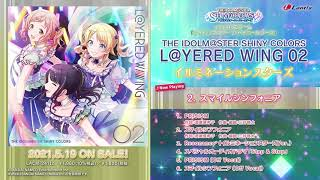 【試聴動画】THE IDOLM@STER SHINY COLORS L@YERED WING 02