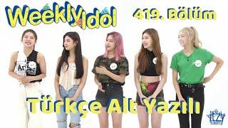 [Türkçe Altyazılı] ITZY - Weekly Idol 419. Bölüm