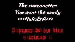 The Raveonettes You want the candy subtitulado español