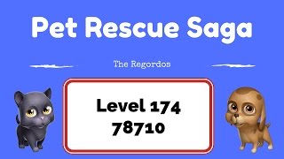 pet rescue saga level 174 78710 points no boosters