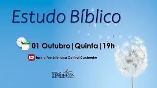 """Estudo Bíblico: """"Qualidades de um líder"""" - 01 de outubro de 2020"""