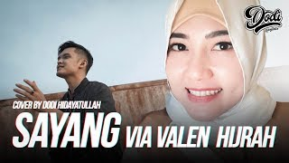 VIA VALLEN HIJRAH, SAYANG !!! COVER