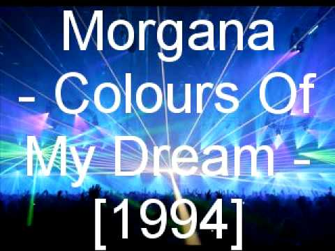 Morgana - Colours Of My Dream
