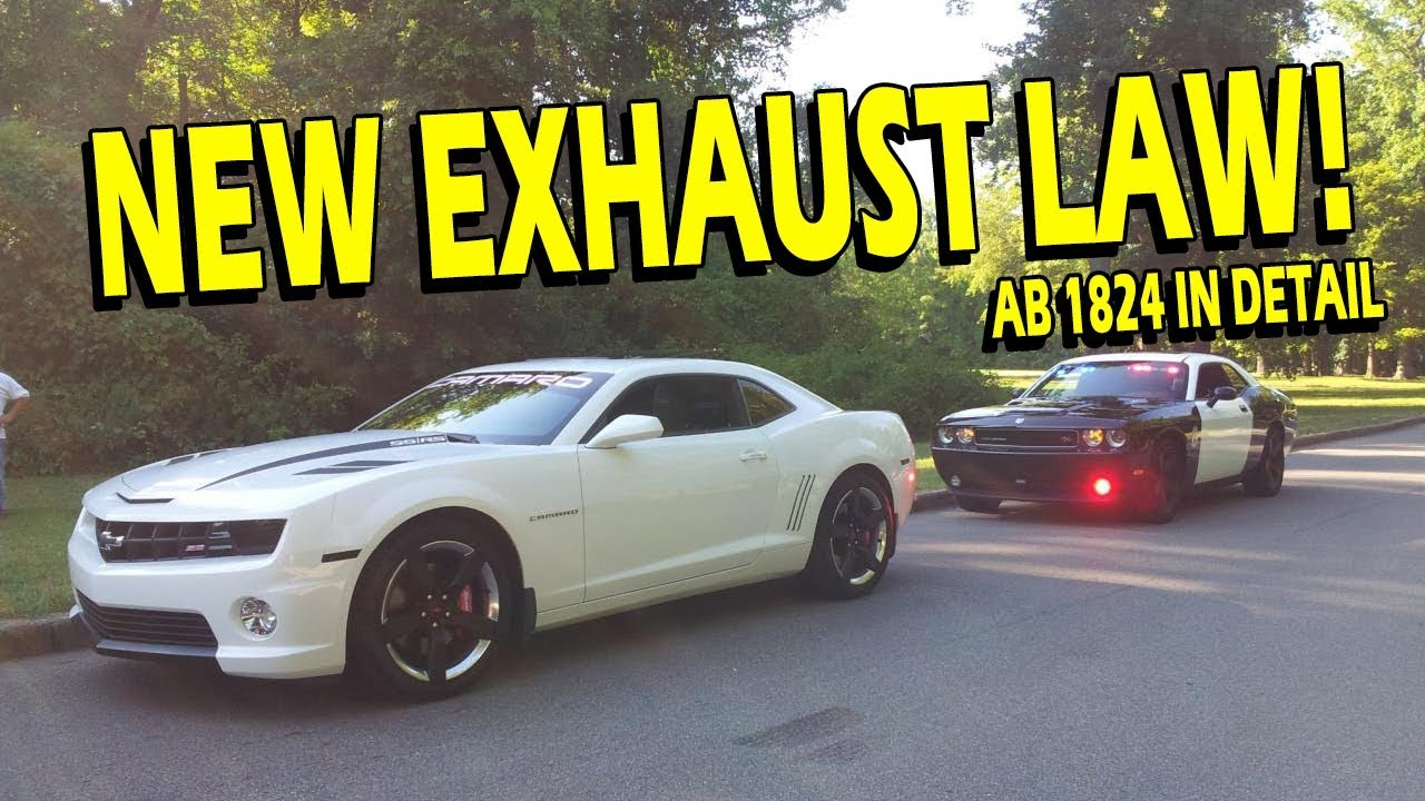 Exhaust Law Update! California AB 1824 Explained, Tested, and Discussed