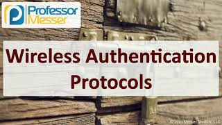 Wireless Authentication Protocols - SY0-601 CompTIA Security+ : 3.4